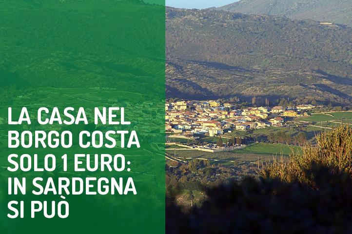 La casa nel borgo costa solo 1 euro: in Sardegna si può.